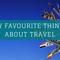 My Favourite things about travel