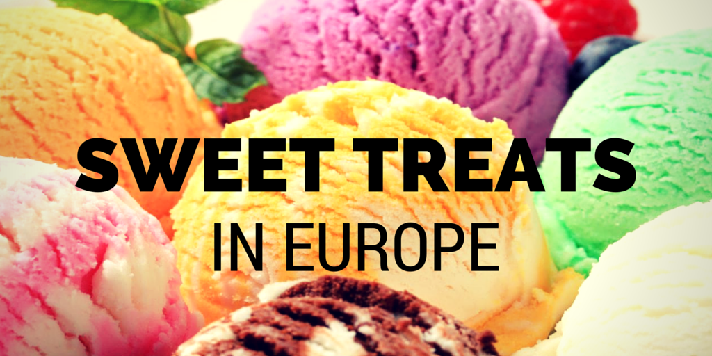 Sweet Treats in Europe